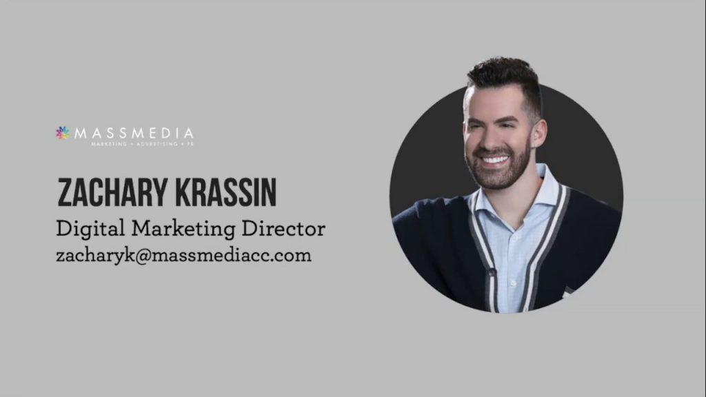 Zachary Krassin, digital marketing director at mass media